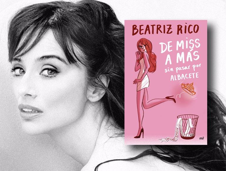 Beatriz Rico presenta su primer libro: De miss a más sin pasar por Albacete