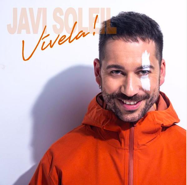 """Javi Soleil: """"Vívela es mi vuelta y mi forma de quedarme"""""""